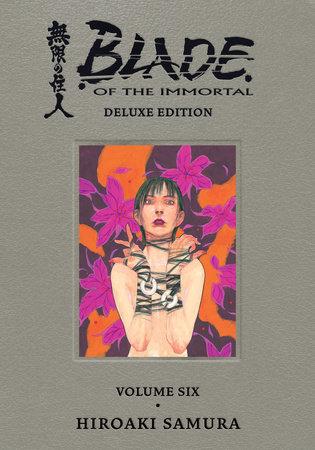 Blade of the Immortal Deluxe Volume 6 by Hiroaki Samura