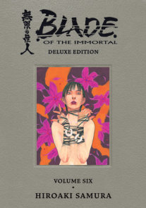 Blade of the Immortal Deluxe Volume 6