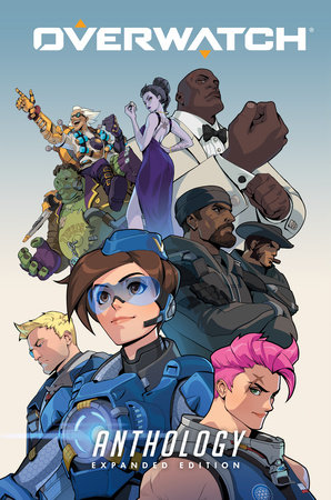 Overwatch Anthology: Expanded Edition by Matt Burns, Robert Brooks, Michael Chu, Micky Neilson and Various