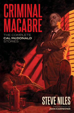 Criminal Macabre: The Complete Cal McDonald Stories (Second Edition) by Steve Niles