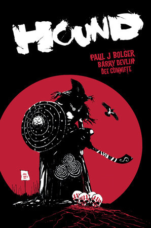 Hound by Paul Bolger and Barry Devlin