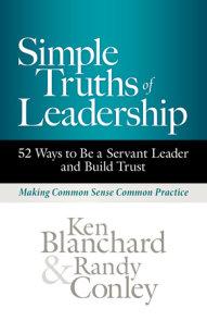 Simple Truths of Leadership