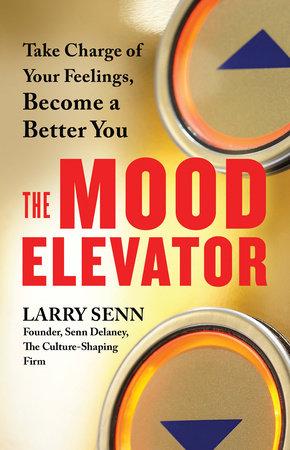 The Mood Elevator by Larry Senn