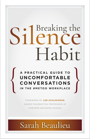 Breaking the Silence Habit by Sarah Beaulieu