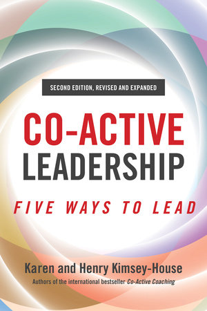 Co-Active Leadership, Second Edition by Henry Kimsey-House and Karen Kimsey-House