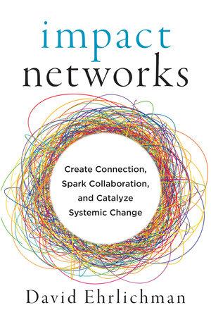 Impact Networks by David Ehrlichman