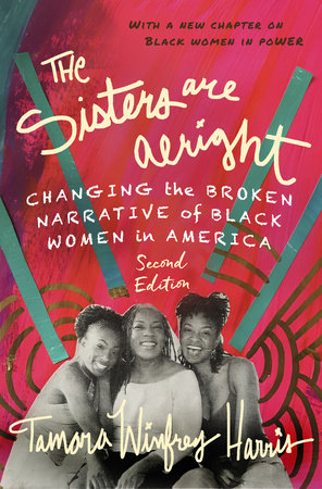 The Sisters Are Alright, Second Edition by Tamara Winfrey Harris