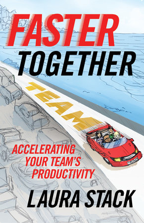 Faster Together by Laura Stack