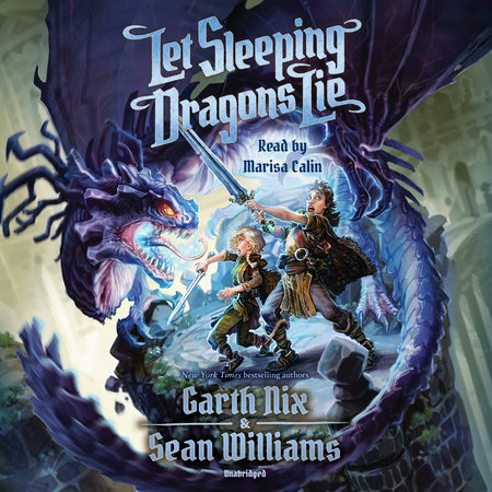 Let Sleeping Dragons Lie by Garth Nix and Sean Williams
