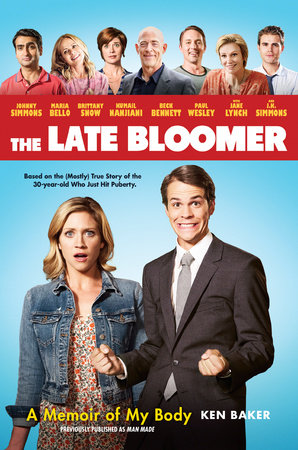 The Late Bloomer by Ken Baker