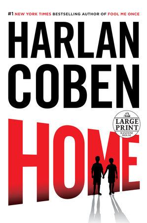 Home by Harlan Coben | PenguinRandomHouse com: Books