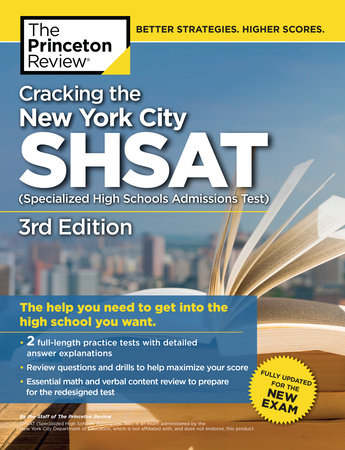Cracking the New York City SHSAT (Specialized High Schools Admissions Test),  3rd Edition by The Princeton Review