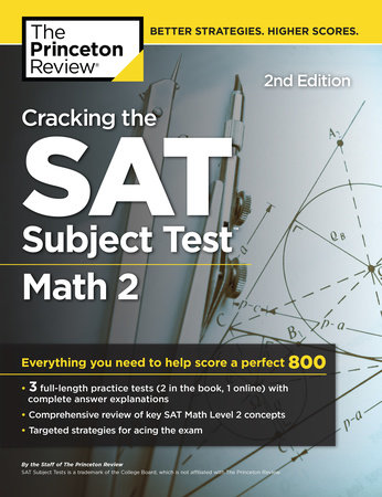 Cracking the SAT Subject Test in Math 2, 2nd Edition by The Princeton Review