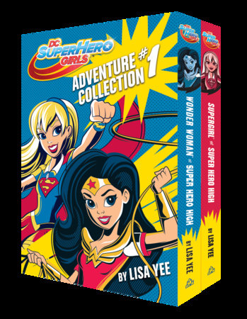 The DC Super Hero Girls Adventure Collection #1 (DC Super Hero Girls) by Lisa Yee