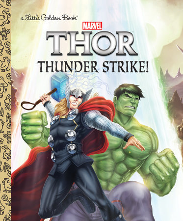 Thunder Strike! (Marvel: Thor) by John Sazaklis