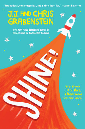 Shine! by J.J. Grabenstein and Chris Grabenstein