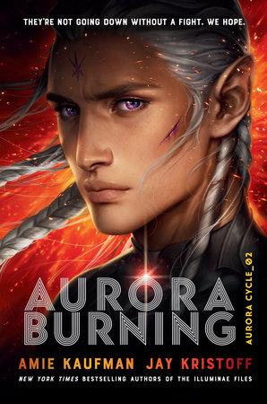 Aurora Burning by Jay Kristoff,Amie Kaufman