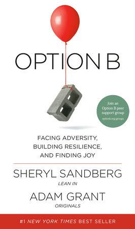 Option B by Sheryl Sandberg and Adam Grant