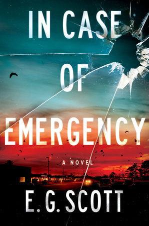 In Case of Emergency by E. G. Scott