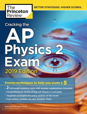 Cracking the AP Physics 2 Exam, 2019 Edition by The Princeton Review