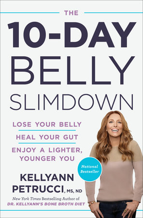 The 10-Day Belly Slimdown by Dr. Kellyann Petrucci, MS, ND