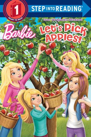 Let's Pick Apples! (Barbie) by Random House