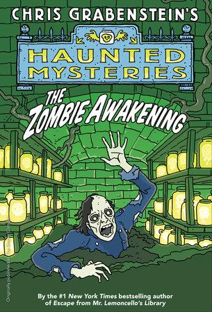 The Zombie Awakening by Chris Grabenstein