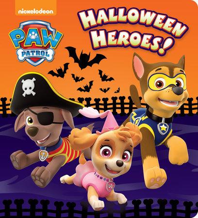 Halloween Heroes! (Paw Patrol) by Random House