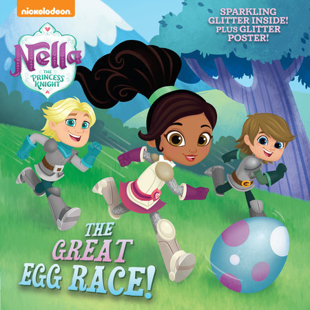 The Great Egg Race! (Nella the Princess Knight) by Courtney Carbone
