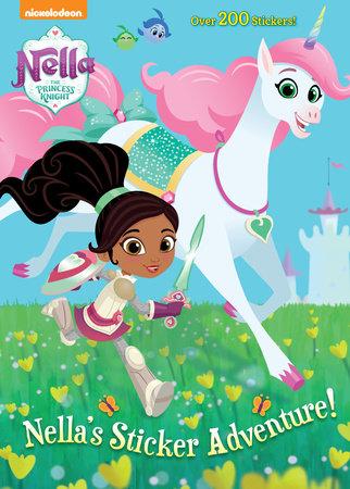 Nella's Sticker Adventure! (Nella the Princess Knight) by Golden Books