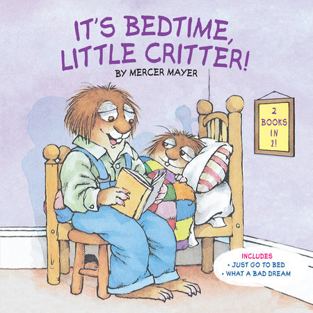 It's Bedtime, Little Critter (Little Critter) by Mercer Mayer