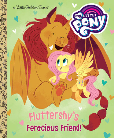 Fluttershy's Ferocious Friend! (My Little Pony) by Tallulah May