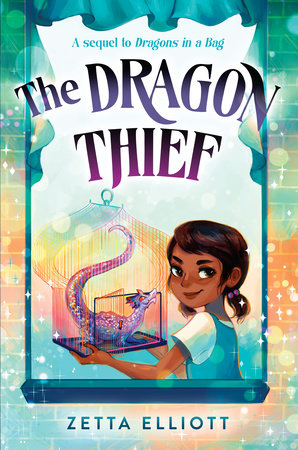 The Dragon Thief by Zetta Elliott
