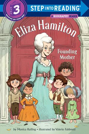 Eliza Hamilton: Founding Mother by Monica Kulling