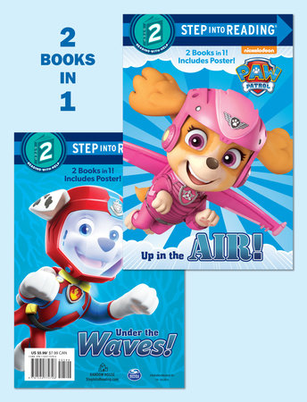 Up in the Air!/Under the Waves! (PAW Patrol) by Mary Tillworth