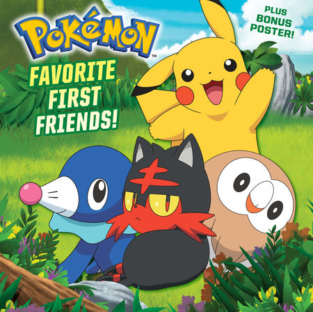 Favorite First Friends! (Pokémon) by C. J. Nestor