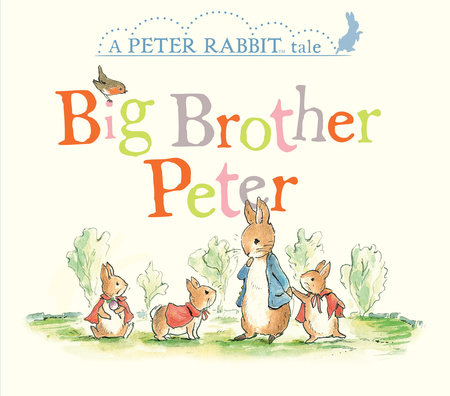 Big Brother Peter by Beatrix Potter