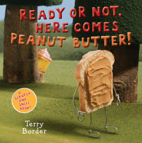 Ready or Not, Here Comes Peanut Butter!