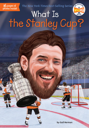 What Is the Stanley Cup? by Gail Herman and Who HQ