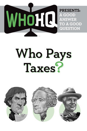 Who Pays Taxes?