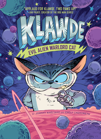 Klawde: Evil Alien Warlord Cat #1 by Johnny Marciano and Emily Chenoweth