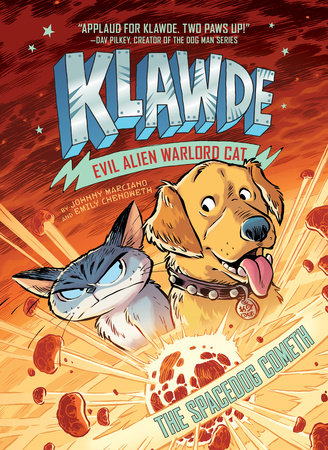 Klawde: Evil Alien Warlord Cat: The Spacedog Cometh #3 by Emily Chenoweth,Johnny Marciano