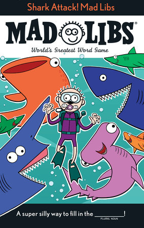 Shark Attack! Mad Libs by Mickie Matheis