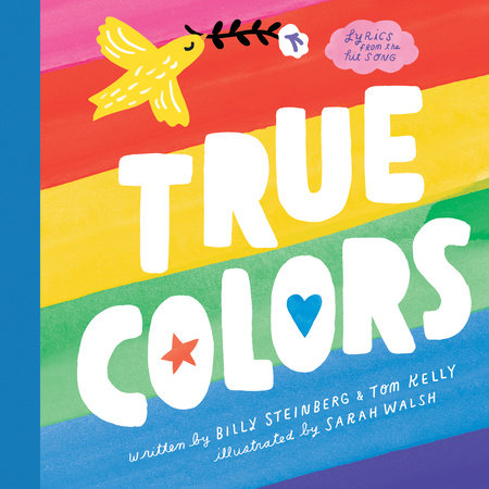 True Colors by Billy Steinberg and Tom Kelly