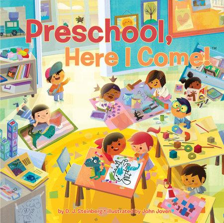 Preschool, Here I Come! by David J Steinberg