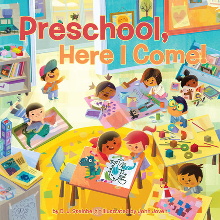 Preschool, Here I Come! by David J Steinberg