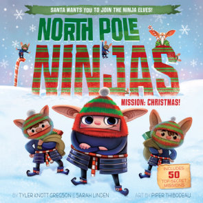 North Pole Ninjas: MISSION: Christmas!