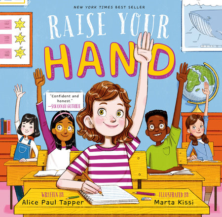 Raise Your Hand by Alice Paul Tapper
