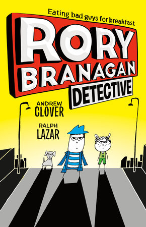 Rory Branagan: Detective #1 by Andrew Clover