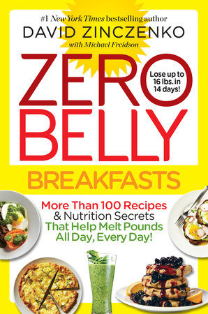 Zero Belly Breakfasts by David Zinczenko and Michael Freidson